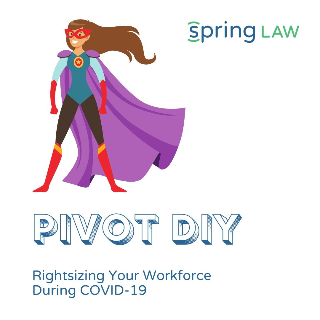 Pivot DIY – Resizing Your Workforce During COVID-19
